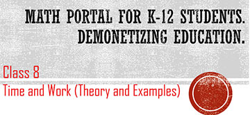 Class 8: Time and Work – Exercise 11 – ICSE / ISC / CBSE
